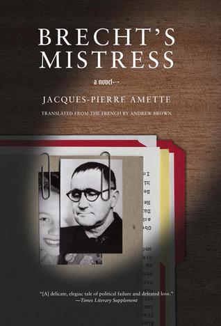 Brechts Mistress Jacques-Pierre Amette