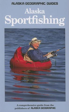 Alaska Sportfishing  by  Ernie Piper