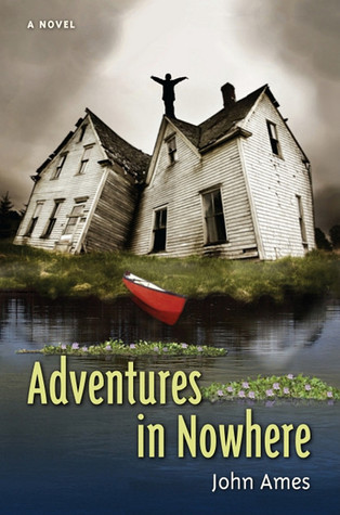 Adventures in Nowhere  by  John Edward Ames