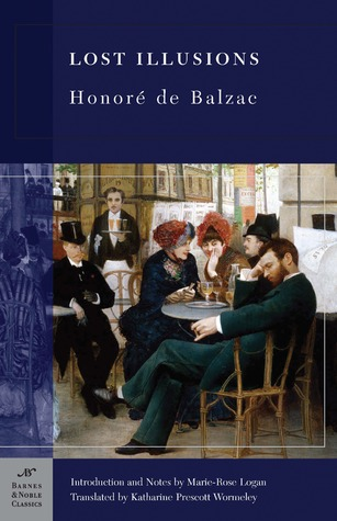 Lost Illusions(B & N Classic Series)  by  Honoré de Balzac