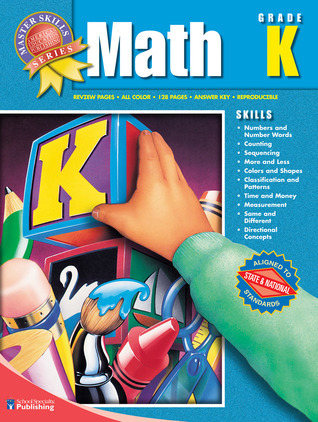 Master Skills Math Grade K  by  School Specialty Publishing