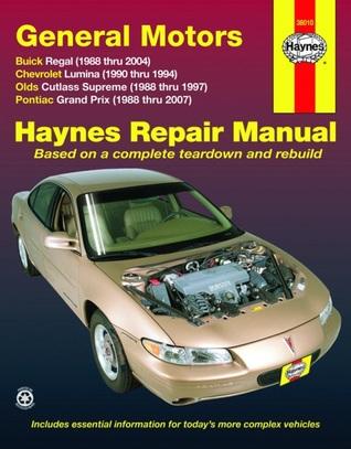 General Motors Buick Regal, Chevrolet Lumina,Olds Cutlass Supreme,Pontiac Grand Prix, 1988-2007 Editors Haynes