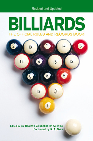 Billiards, Revised and Updated: The Official Rules and Records Book Billiards Congress of America