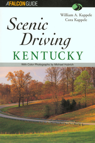 Scenic Driving Kentucky  by  William Kappele