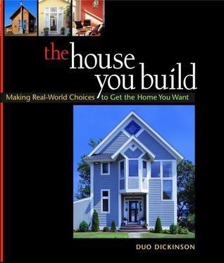 The House You Build Duo Dickinson