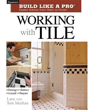 Working with Tile Tom Meehan