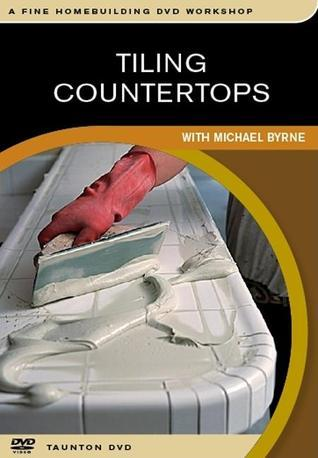 Tiling Countertops  by  Michael Byrne
