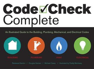 Code Check Electrical: A Field Guide to Wiring a Safe House Redwood Kardon