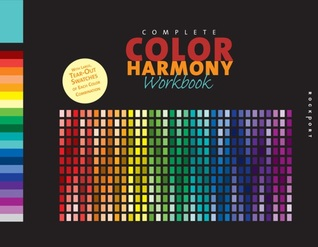 The Complete Color Harmony Workbook  by  Kiki Eldridge
