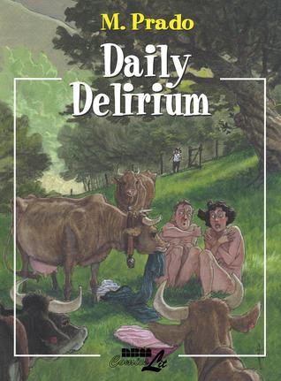 Daily Delirium  by  Miguelanxo Prado