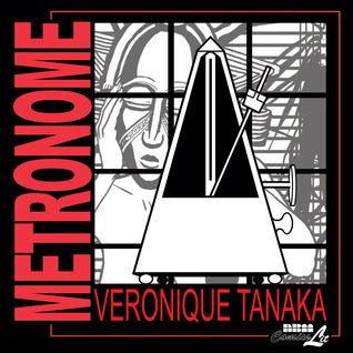Metronome Veronique Tanaka