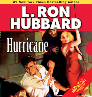 Hurricane  by  L. Ron Hubbard