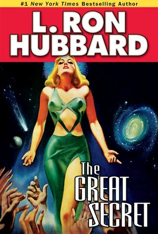 The Great Secret (Stories from the Golden Age)  by  L. Ron Hubbard