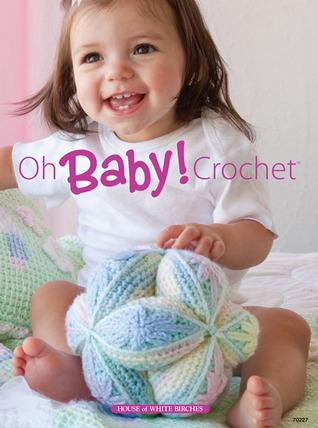 Oh Baby! Crochet Glenda Chamberlain