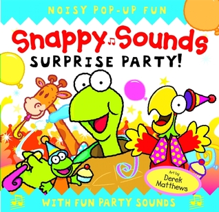 Snappy Sounds: Surprise Party! Beth Harwood