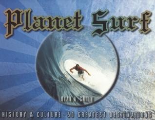 Planet Surf Ryan Smith