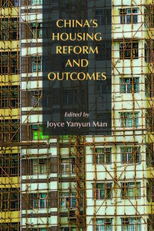 Chinas Housing Reform and Outcomes Joyce Yanyun Man
