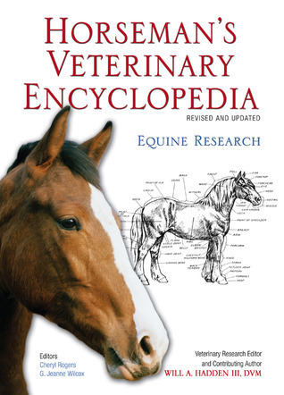Horsemans Veterinary Encyclopedia, Revised and Updated Equine Research