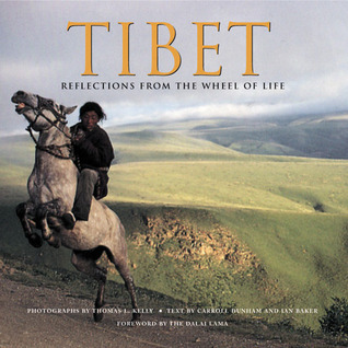 Tibet: Reflections from the Wheel of Life V. Carroll Dunham