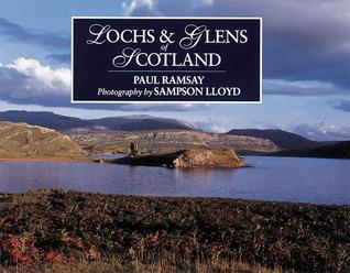 Lochs & Glens of Scotland Paul Ramsay