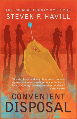 Convenient Disposal: A Posadas County Mystery  by  Steven F. Havill