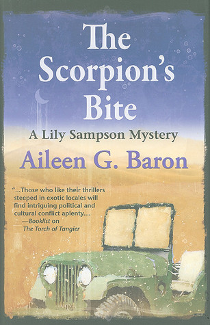 Scorpions Bite: A Lily Sampson Mystery Aileen G. Baron