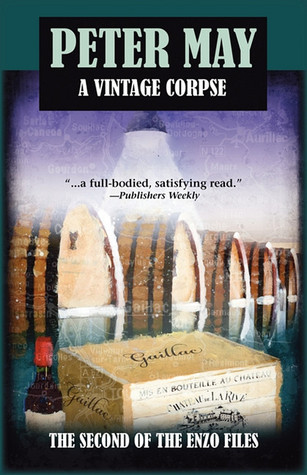 A Vintage Corpse (Enzo Files, #2) Peter  May