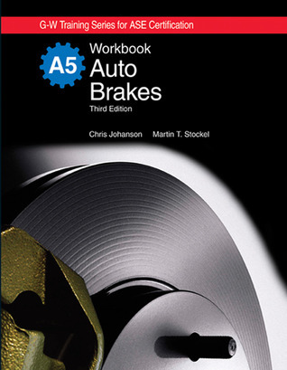 Auto Brakes Workbook  by  Chris Johanson