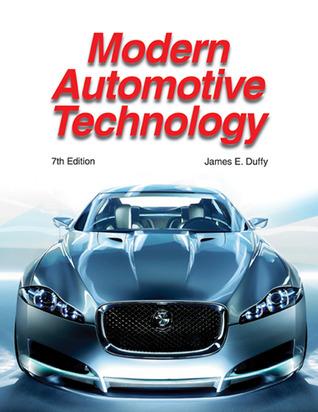 Modern Automotive Mechanics  by  James E. Duffy