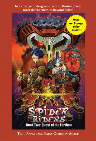 Spider Riders: Quest of the Earthen  by  Tedd Anasti