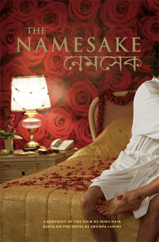The Namesake: A Portrait of the Film Based on the Novel Jhumpa Lahiri (Newmarket Pictorial Moviebooks) by Jhumpa Lahiri