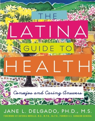 Salud!: A Latinas Guide To Total Health  Body, Mind, And Spirit  by  Jane L. Delgado