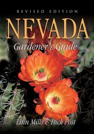 Nevada Gardeners Guide  by  Linn Mills