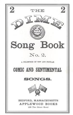 Beadles Dime Song Book #2  by  Applewood Books