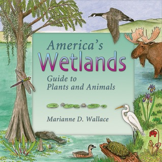 Americas Prairies and Grasslands: Guide to Plants and Animals  by  Marianne D. Wallace