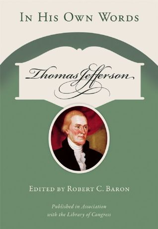 The Garden and Farm Books of Thomas Jefferson - Limited Edition (History Series) Robert C. Baron