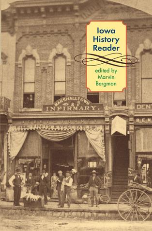 Iowa History Reader Marvin Bergman