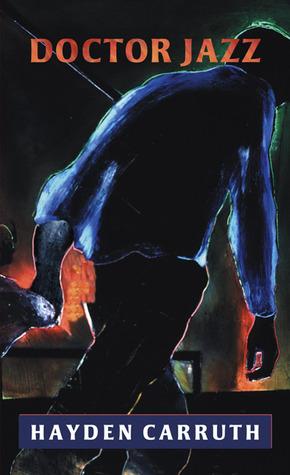 Doctor Jazz  by  Hayden Carruth