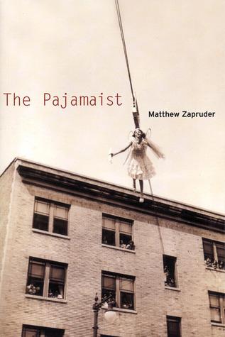 The Pajamaist Matthew Zapruder