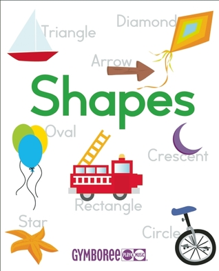 Gymboree Shapes: Learn about Shapes in Five Languages  by  Christine Coirault
