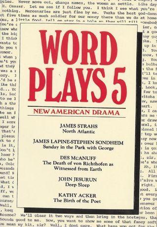 Wordplays Five: New American Drama  by  Jsmes Strahs