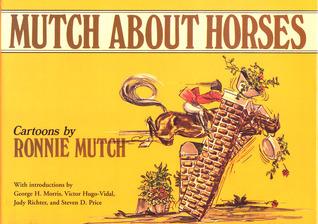 Mutch About Horses  by  Ronnie Mutch