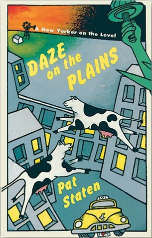 Daze on the Plains Audiocassette: A New Yorker on the Level  by  Pat Staten