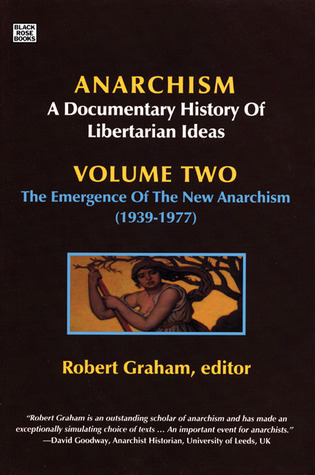 The Anarchist Current: 1939-2007  by  Robert    Graham