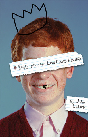 King of the Lost and Found John Lekich