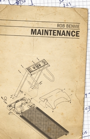Maintenance  by  Rob Benvie