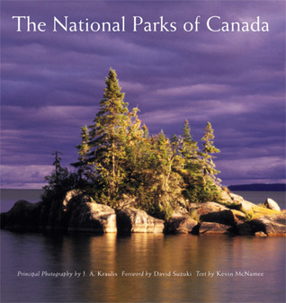 National Parks of Canada  by  J.A. Kraulis