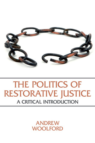 Informal Reckonings: Conflict Resolution in Mediation, Restorative Justice, and Reparations Andrew Woolford