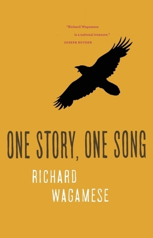 One Story, One Song  by  Richard Wagamese