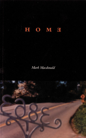 Home  by  Mark MacDonald